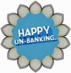Unbank happy